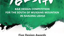 Call for Proposals: Wuxiang Mountain in Nanjing Lishui