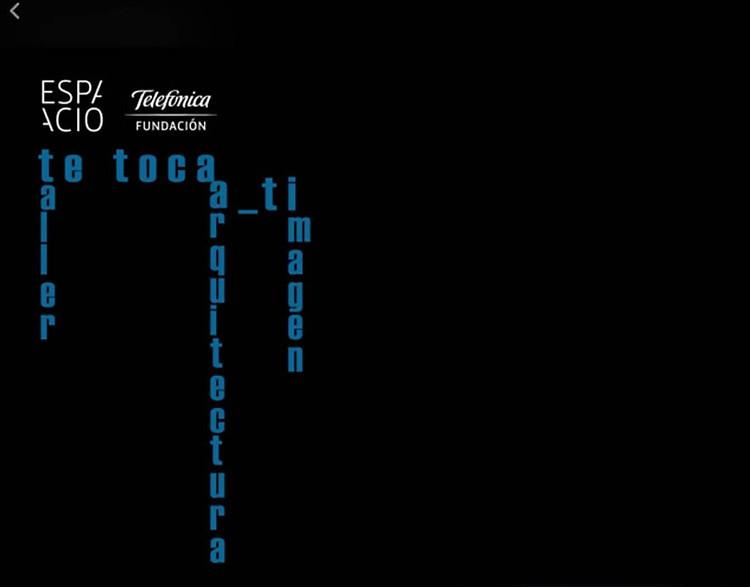 'Te toca a ti', taller de fotografía de imagen y arquitectura en Fundación Telefónica, Marina Morón