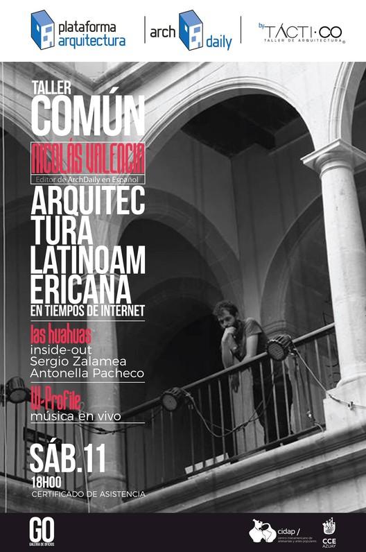 Conferencia 'Arquitectura Latinoamericana en tiempos de Internet' en Cuenca, Ecuador