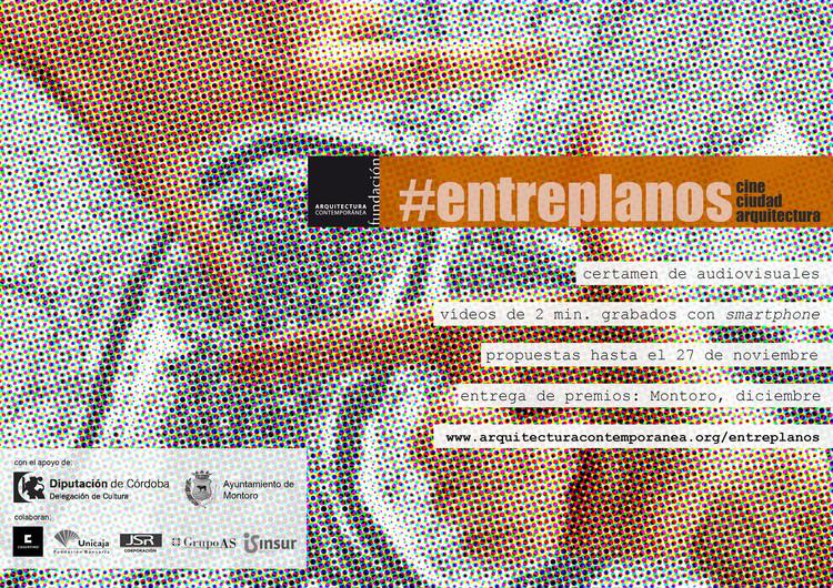 Fundación Arquitectura Contemporánea presenta convocatoria a ENTREPLANOS: cine. ciudad. arquitectura, Fundación Arquitectura Contemporánea