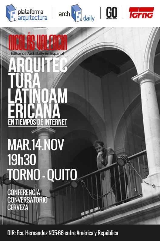Conferencia 'Arquitectura latinoamericana en tiempos de internet' en Quito, Ecuador