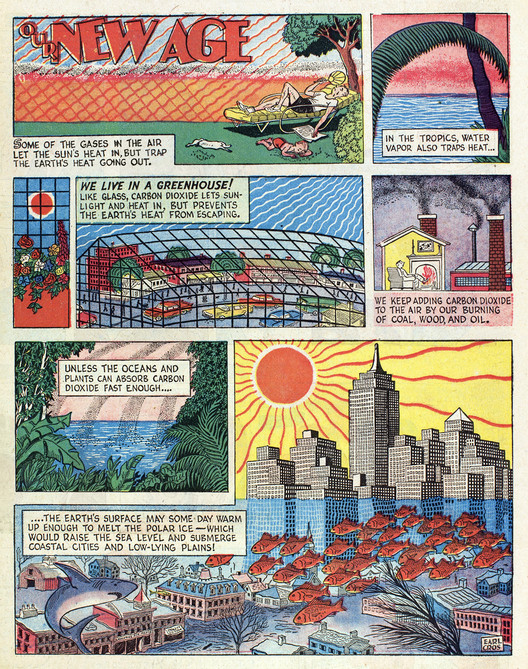 """Athelstan Spilhaus' first """"Our New Age"""" comic, from 1958, shows an incredibly prescient understanding of the coming challenges of climate change. Image Courtesy of The Experimental City Documentary"""