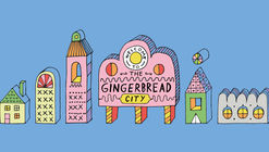 Call for Entries: Museum of Architecture's (London) Gingerbread City Exhibition Competition