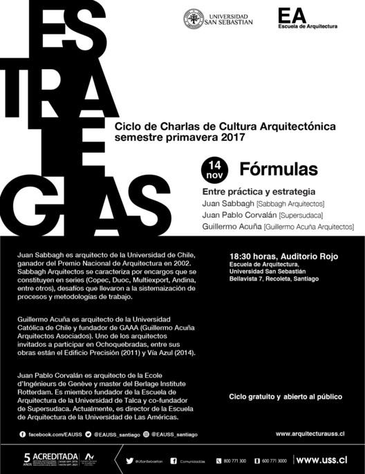 ESTRATEGIAS: Guillermo Acuña, Juan Pablo Corvalán & Juan Sabbagh | CCCA USS | Primavera 2017, Escuela de Arquitectura, Universidad San Sebastián [EA USS]