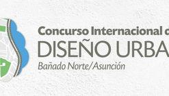 Concurso Internacional de Desenho Urbano - Bañado Norte – Assunção, Paraguai