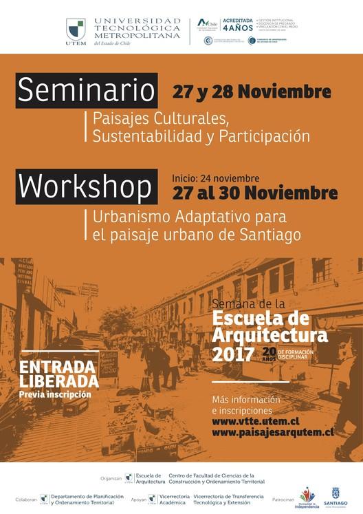 Seminario Internacional: Paisajes Culturales, Sustentabilidad y Participación, Fotografía. Mario Villagrán Escobar. Edición. Fabián Flores, VTTE-UTEM