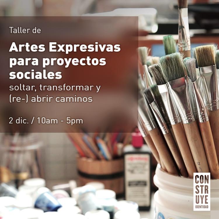 Taller: Artes Expresivas para proyectos sociales, Cortesía de Construye Identidad
