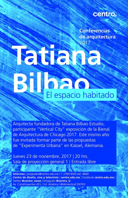Conferencia Tatiana Bilbao en CENTRO