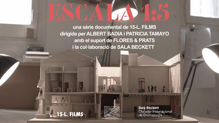 Flores & Prats junto a 15-L. FILMS estrenan 'ESCALA 1:5' en Barcelona, © Flores & Prats + 15-L. FILMS
