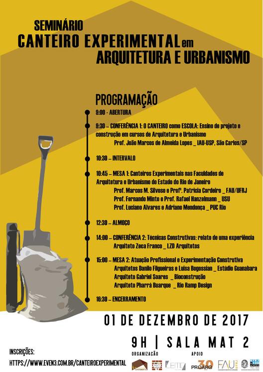 Seminário Canteiro Experimental em Arquitetura e Urbanismo, Cartaz de divulgação do evento com a programação - crédito: canteiro experimental FAU UFRJ