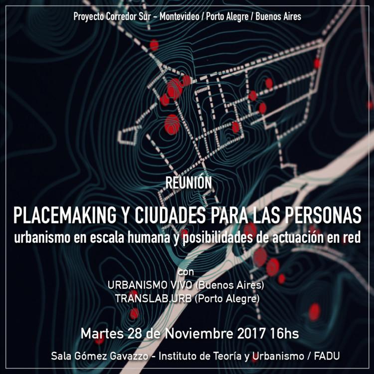 Placemaking y Ciudades Para Las Personas, cartaz oficial da atividade
