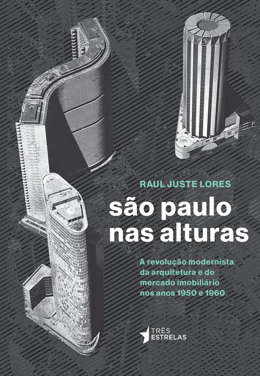 São Paulo nas alturas com Raul Juste Lores e André Scarpa, Capa do livro 'São Paulo nas Alturas', de Raul Juste Lores