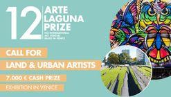 Call for Urban Artists and Land Artists: 12. Arte Laguna Prize
