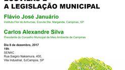 Ecovilas e a legislação Municipal, 1o Seminário da Associação Pró Ecovilas de SJCampos, SP.