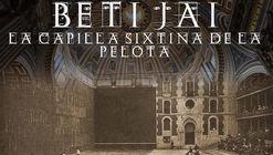 Arquitectura en corto exhibirá cortometraje sobre el Beti Jai, abandonada joya arquitectónica madrileña
