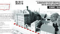 "Open Competition Of Architecture and Urban Planning ""Elaboration of The Best Conceptual Vision For The Spatial Development of The 'Kimmel' Quarter In Riga"""