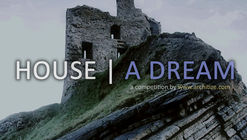 House | A Dream