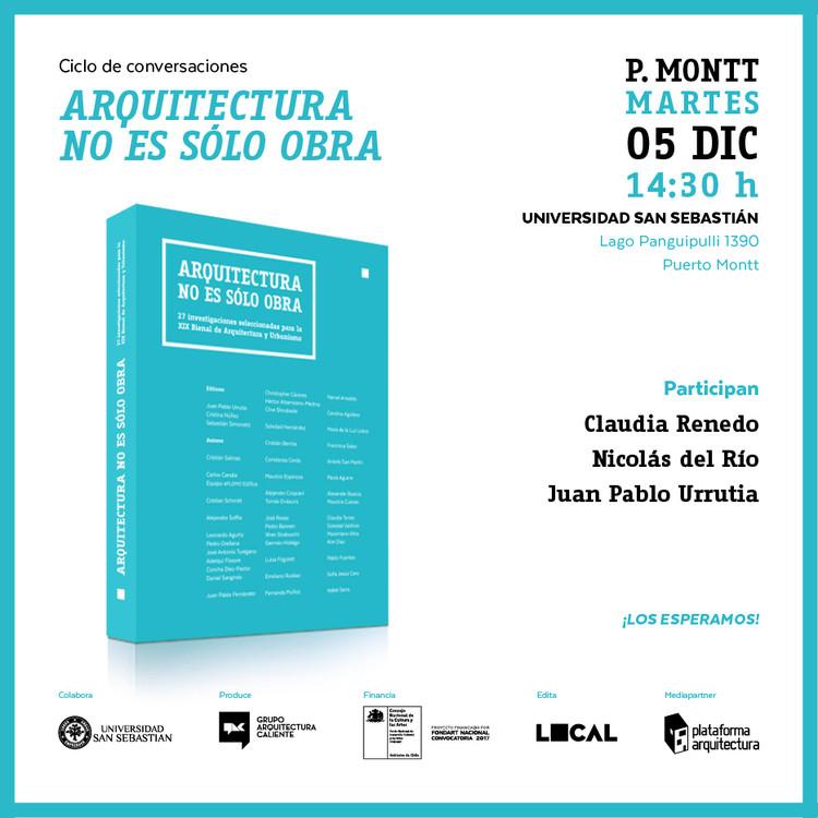 Ciclo de conversaciones: 'Arquitectura no es sólo obra' en Puerto Montt