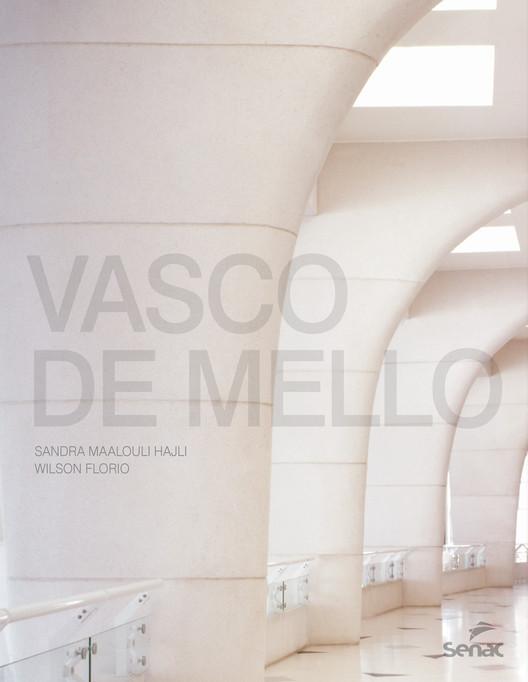 Lançamento do livro Vasco de Mello, Divulgação - Editora Senac São Paulo
