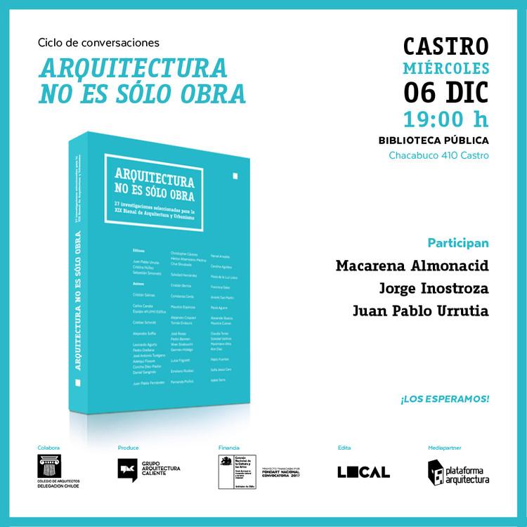 Ciclo de Conversaciones: 'Arquitectura no es sólo obra' en Castro
