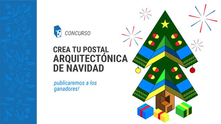 ¡Nueva convocatoria!: crea tu postal arquitectónica navideña 2017