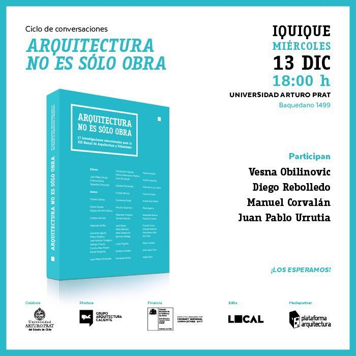 Ciclo de conversaciones 'Arquitectura no es sólo obra' en Iquique, Grupo Arquitectura Caliente