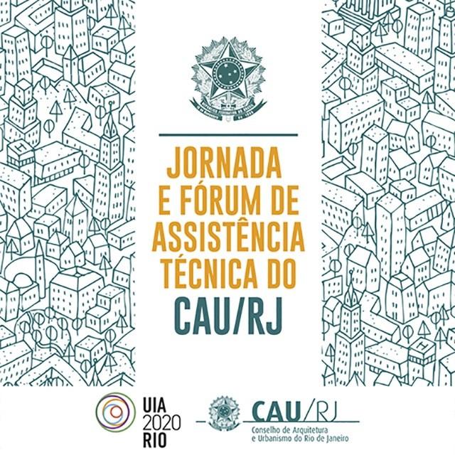 Conselho de Arquitetura e Urbanismo do Rio promove Jornada e Fórum para discutir assistência técnica gratuita
