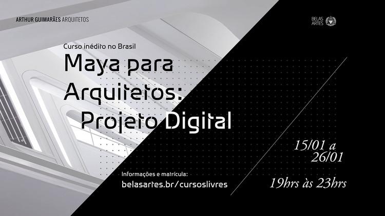 """Workshop """"Maya para Arquitetos: Projeto Digital"""", workshop. Centro Universitário Belas Artes de São Paulo"""