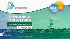 Inscrições abertas para o concurso de projeto para a orla do Lago Paranoá em Brasília