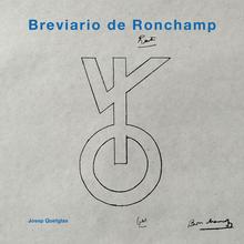 Breviario de Ronchamp / Ediciones Asimétricas