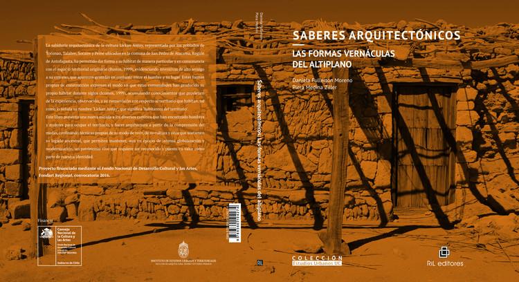 Saberes Arquitectónicos. Las formas vernáculas del altiplano, Elaboración propia / Diseño: Daniela Moyano