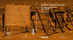 Saberes Arquitectónicos. Las formas vernáculas del altiplano