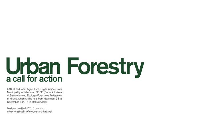 Urban Forestry: A Call for Action by Stefano Boeri Architetti, Urban Forestry: a call for action