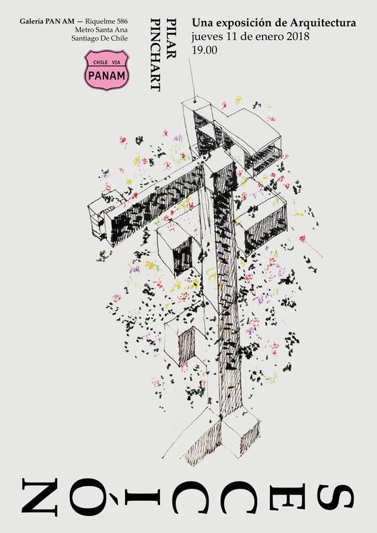 Sección, Una Exposición de Arquitectura por Pilar Pinchart