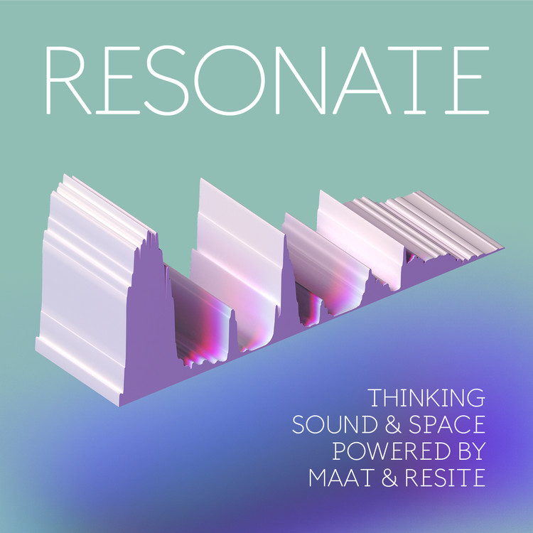 Conference: RESONATE | Thinking Sound and Space