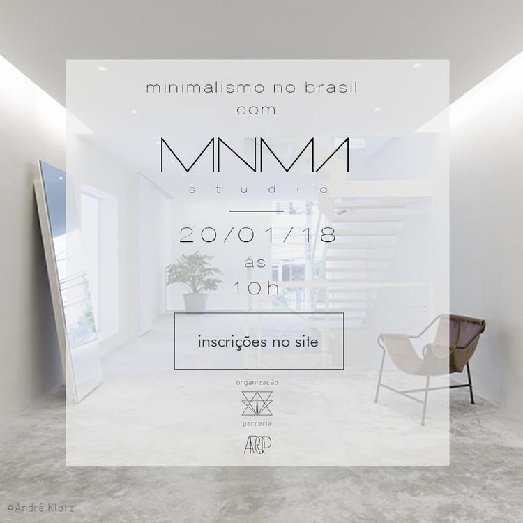 Bate-Papo: Minimalismo no Brasil com MNMA Studio, Imagem divulgação | MEY Studio