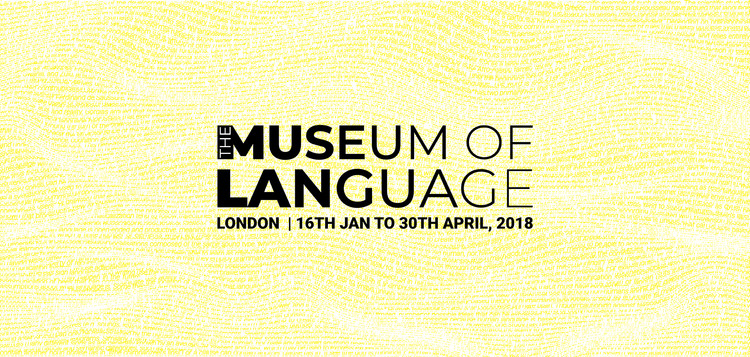 Open Call: The Museum of Language, London, credits: archasm