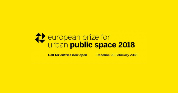 Call for Entries: The European Prize for Urban Public Space 2018
