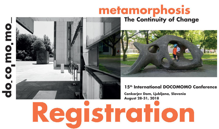 15th International Docomomo Conference – Metamorphosis. The Continuity of Change, Poster 15th DOCOMOMO Conference
