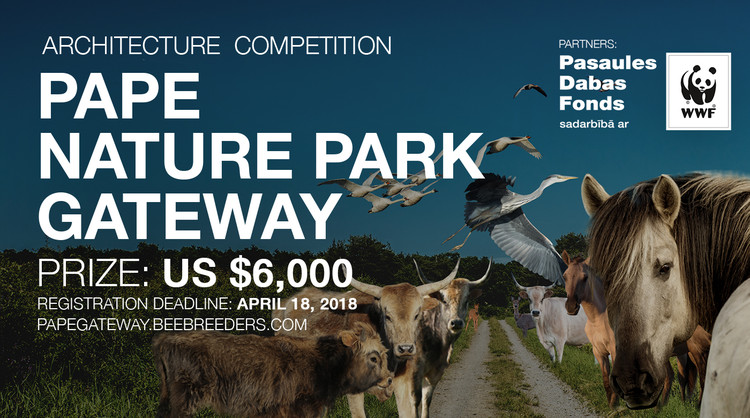 Call for Entries: Pape Nature Park Gateway , Enter the Pape Nature Park Gateway architecture competition now! US $6,000 in prize money! Closing date for registration: APRIL 18, 2018