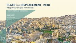 Integrating Refugee Populations Within Cities: Place & Displacement 2018