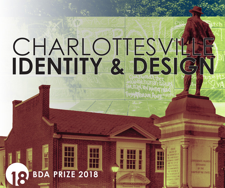 Call for Submissions: Charlottesville: Identity & Design, Charlottesville: Identity & Design