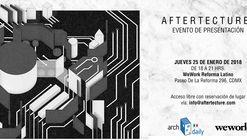 Evento de presentación AFTERTECTURE: Before, Now, After
