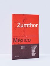 Zumthor en México