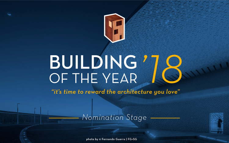 ArchDaily's 2018 Building of the Year Awards are Now Open for Nominations