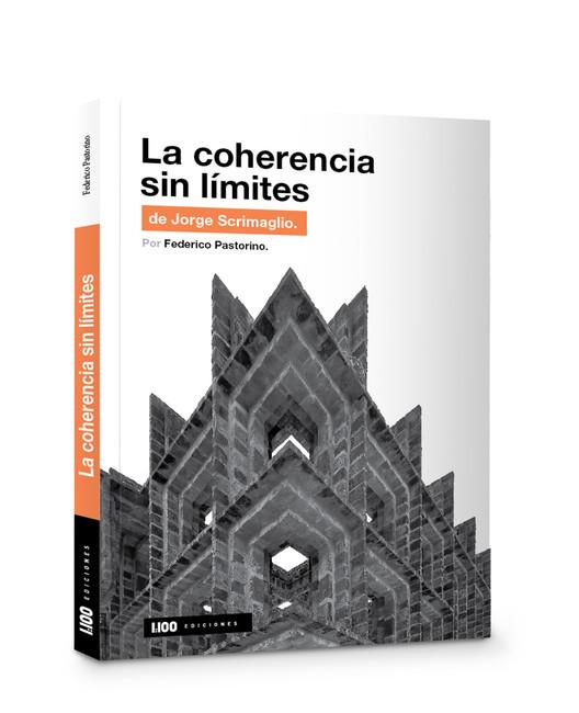 La coherencia sin límites de Jorge Scrimaglio / Ediciones 1:100, Cortesía de Ediciones 1:100