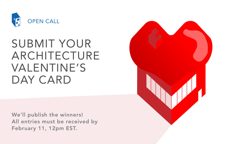 Call For Submissions Architecture Themed Valentines Day Card 2018