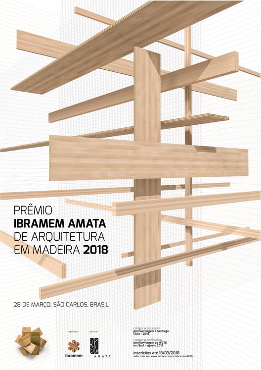 Inscrições abertas para o Prêmio IBRAMEM AMATA de Arquitetura em Madeira 2018, Cartaz Prêmio IBRAMEM AMATA de Arquitetura em Madeira (IBRAMEM)