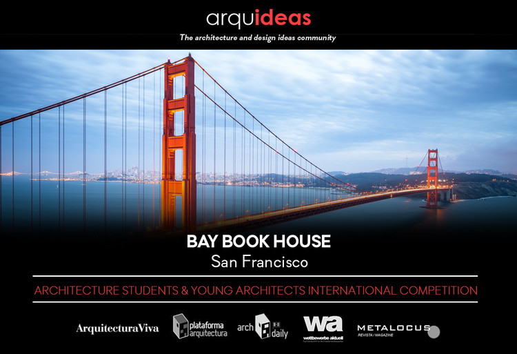 Concurso Bay Book House (BaBH) San Francisco, Concurso Bay Book House (BaBH) San Francisco
