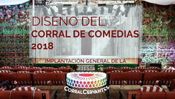 Concurso de ideas: diseño del corral de comedias de la Fiesta Corral Cervantes 2018 en Madrid
